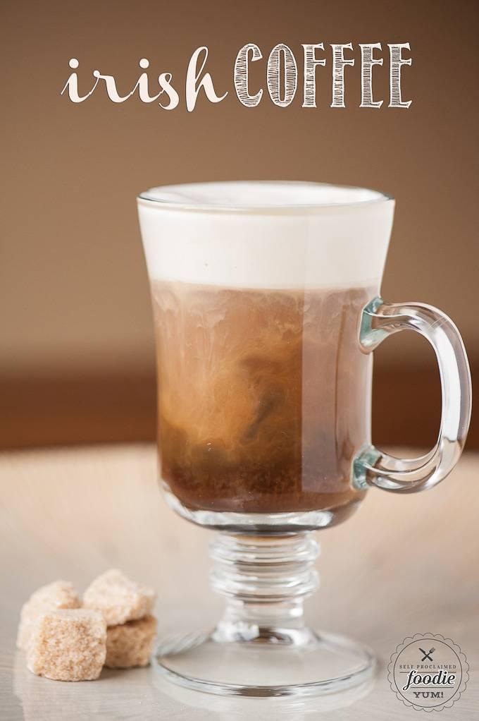 Ирландский кофе (irish coffee) – согревающий коктейль с виски
