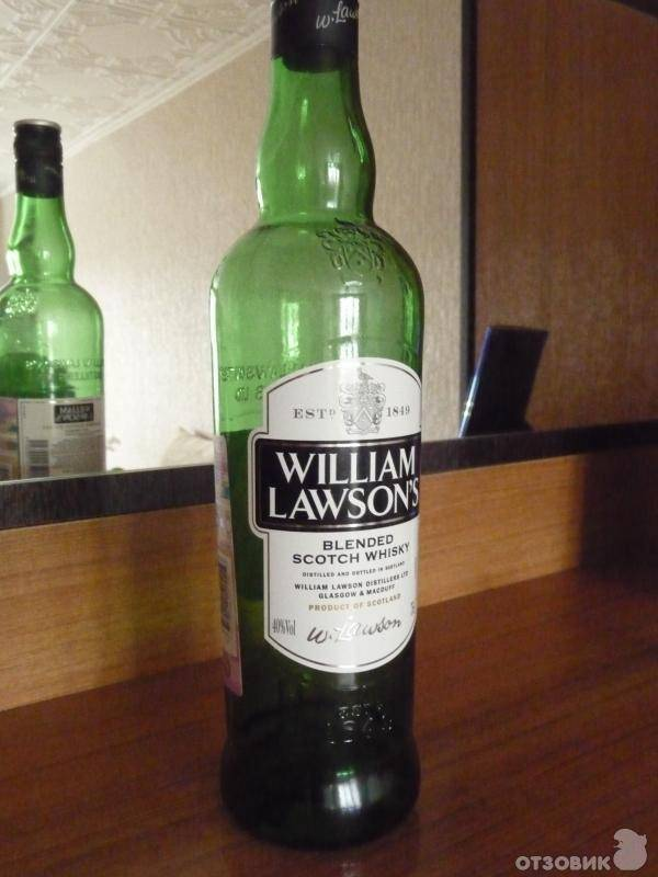 Виски вильям лоусон (william lawson): описание, виды с фото, правила употребления и выбора знаменитого скотча | mosspravki.ru