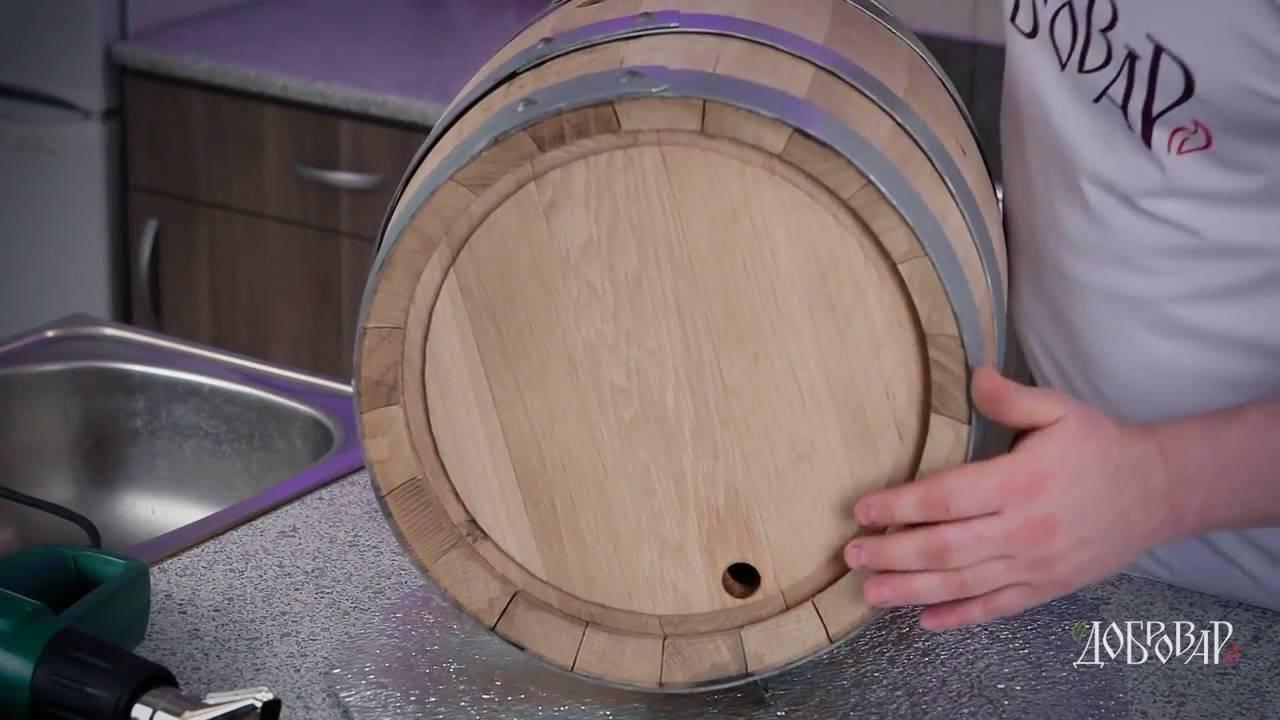 Подготовка дубовой бочки для хранения самогона