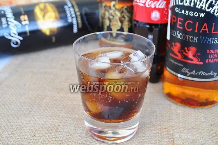 Коктейль виски с колой. правильная пропорция для коктейля