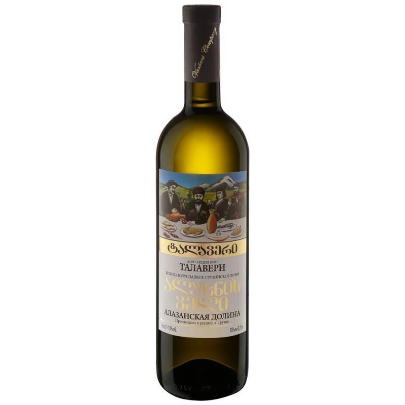 Вино алазанская долина: история создания, характеристики, виды,