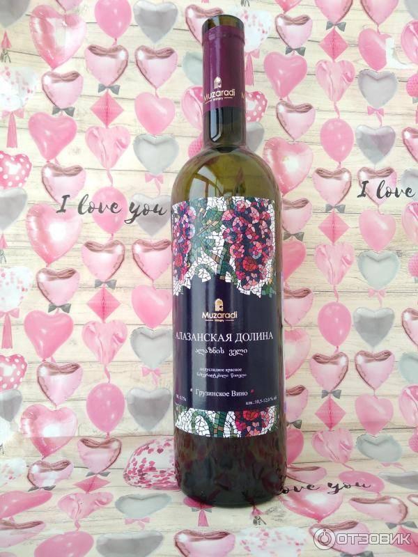 Вино алазанская долина и его особенности