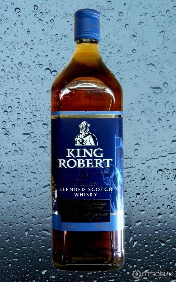 Виски кинг роберт ii (king robert ii): история, обзор вкуса и видов